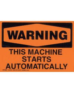 "Orange Warning Label ""This Machine Starts Automatically"""